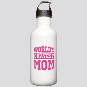 World's Okayest Mom [pink] Stainless Water Bottle